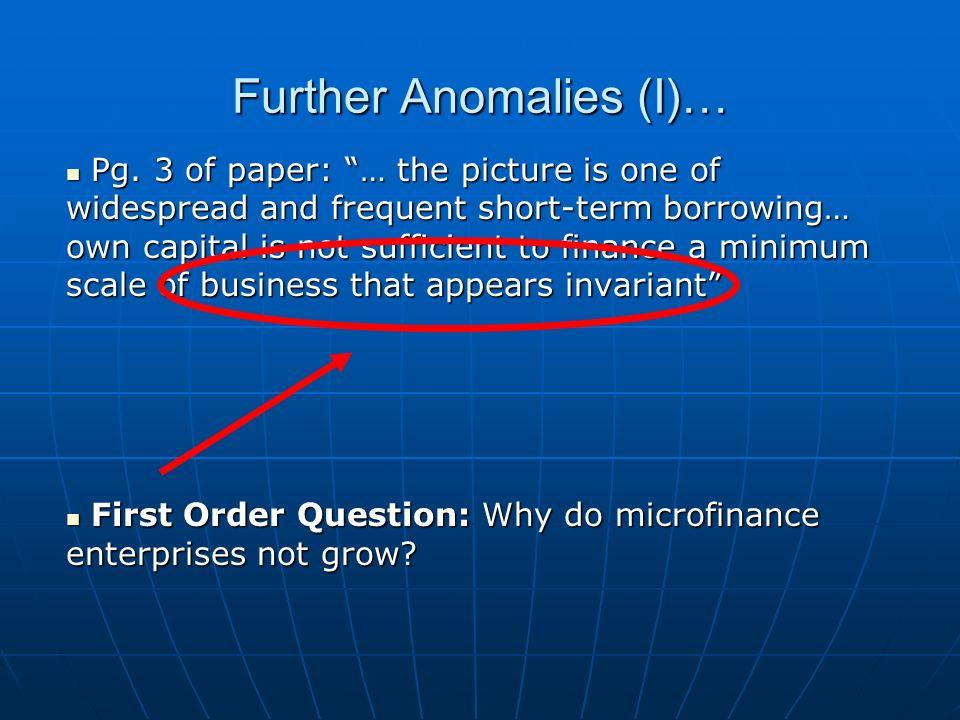 Microenterprise Growth Inhibitors… Anecdotally, few microenterprises grow beyond subsistence… Why.