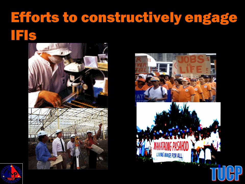 Efforts to constructively engage IFIs