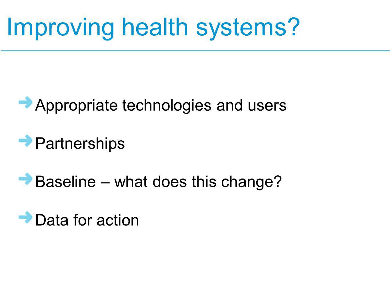 Improving health systems.