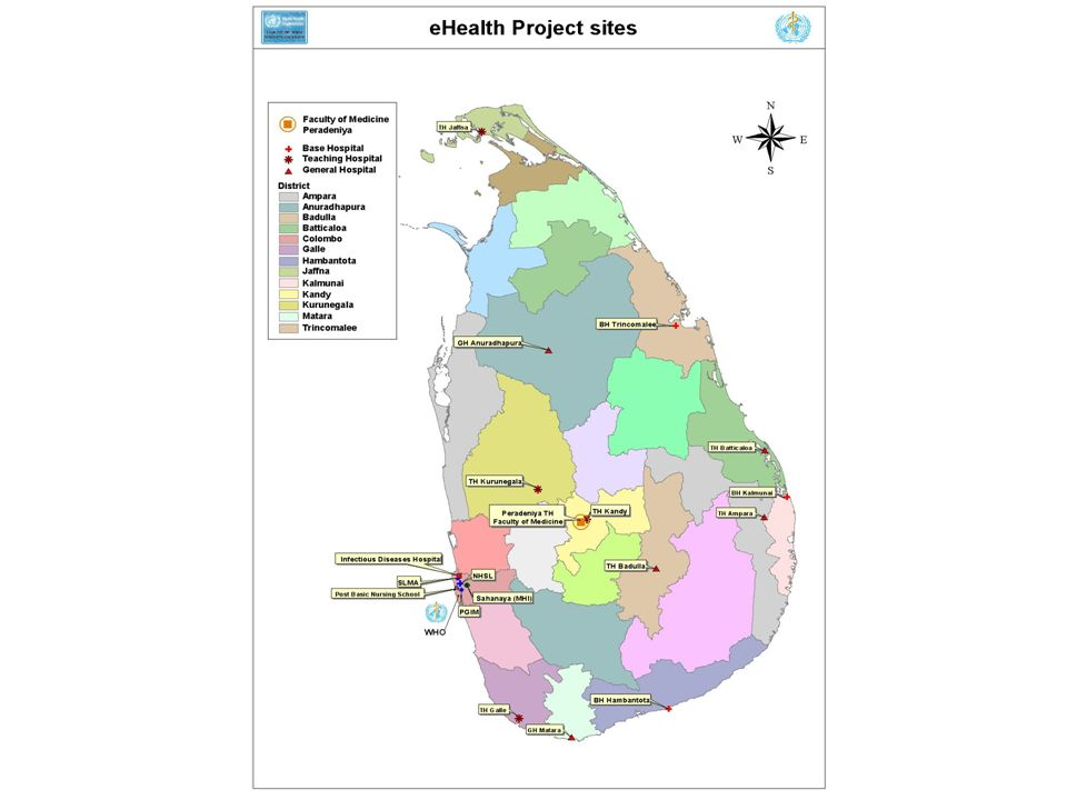 eHealth Project Sites Tsunami districts: Ampara, Batticaloa, Galle, Hambantota, Kalmunai, Jaffna, Matara, Trincomalee Non-Tsunami districts: Anuradhapura, Badulla, Colombo, Kandy (Peradeniya),Kurunegala