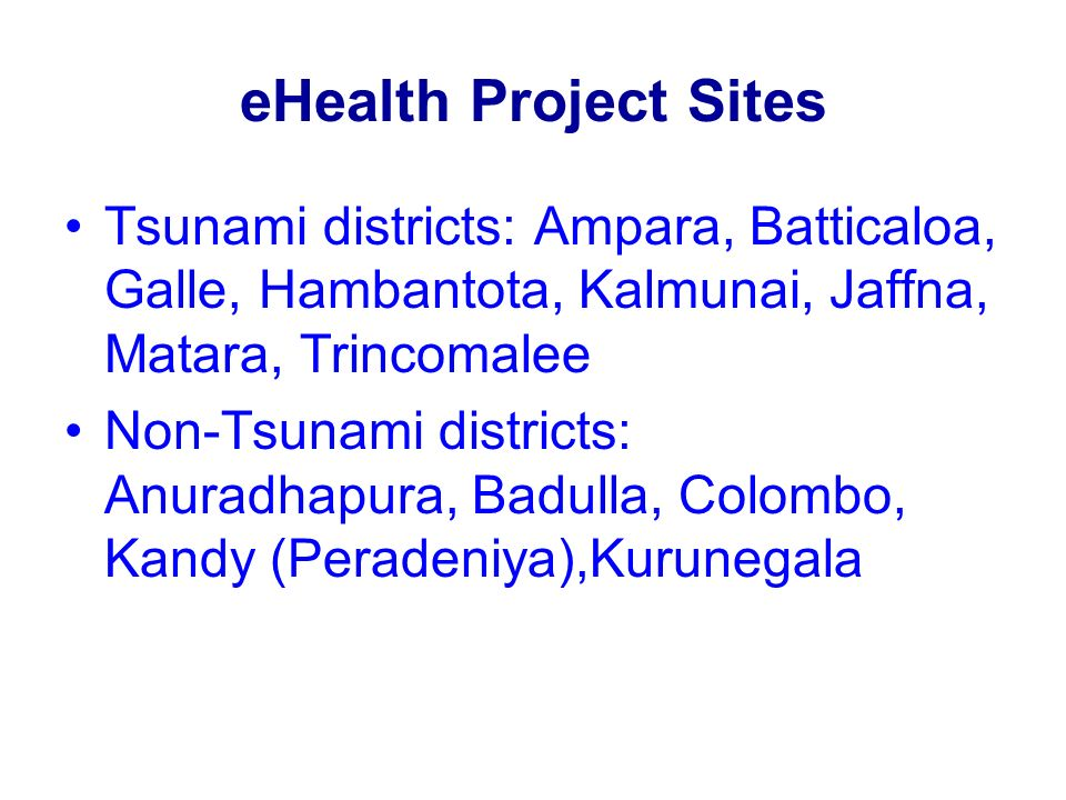 Project Hub(s) Two hubs identified for the Project: Kandy: Peradeniya Teaching Hospital Colombo: Post Graduate Institute of Medicine (PGIM)