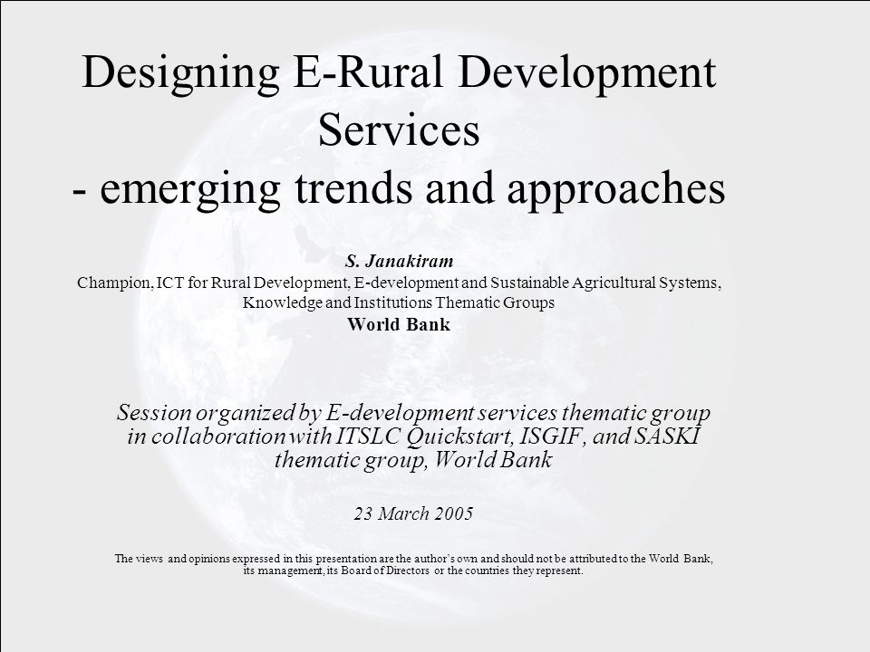Designing E-Rural Development Services - emerging trends and approaches S.