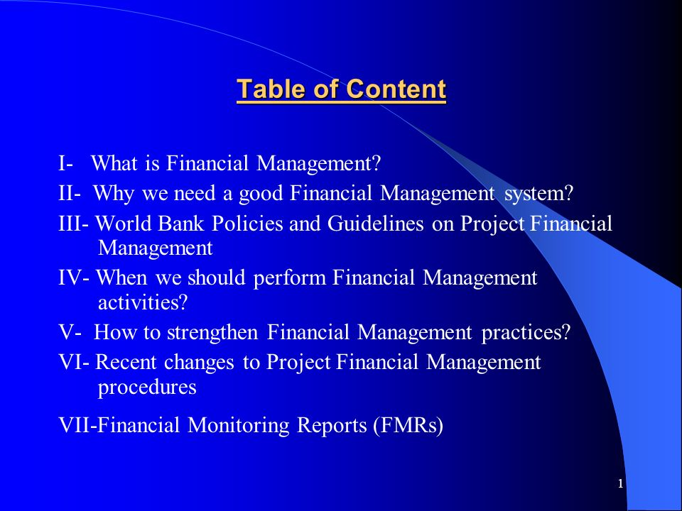 1 Table of Content I- What is Financial Management.