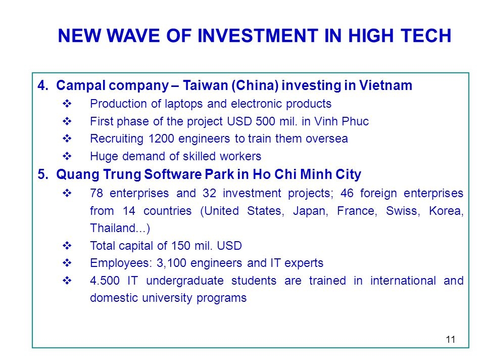 11 NEW WAVE OF INVESTMENT IN HIGH TECH 4.