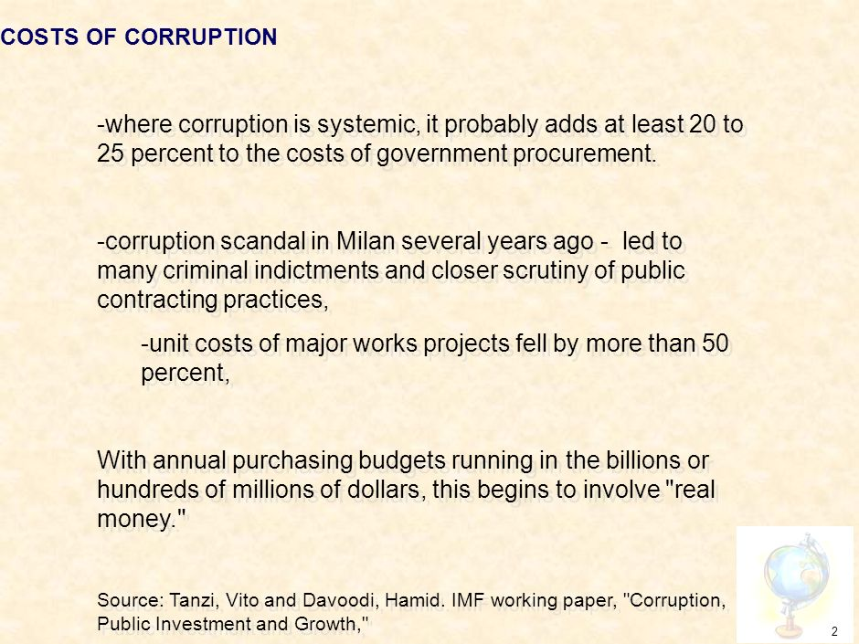 1 Corruption in Government Government is corrupted whenever it is diverted from its avowed purpose and directed toward some other goal, especially goals that conflict with its purpose.