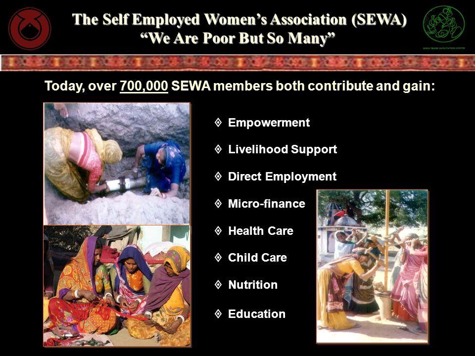 The Self Employed Womens Association (SEWA) We Are Poor But So Many The Self Employed Womens Association (SEWA) We Are Poor But So Many Empowerment Li