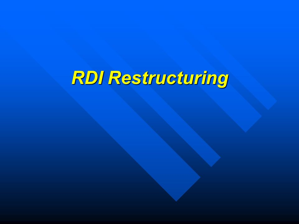 RDI Restructuring