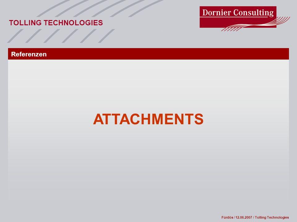 Fürdös / 12.06.2007 / Tolling Technologies TOLLING TECHNOLOGIES ATTACHMENTS Referenzen