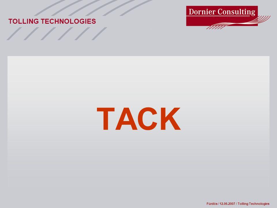 Fürdös / 12.06.2007 / Tolling Technologies TOLLING TECHNOLOGIES TACK
