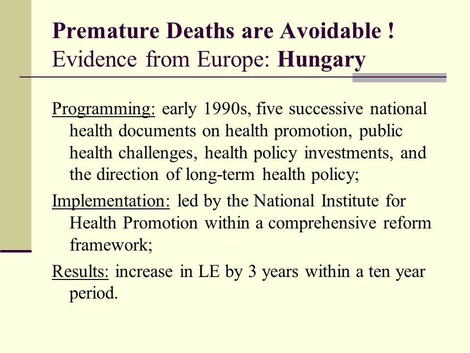 Premature Deaths are Avoidable .