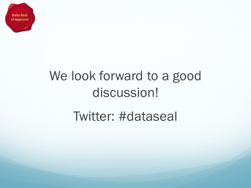 We look forward to a good discussion! Twitter: #dataseal
