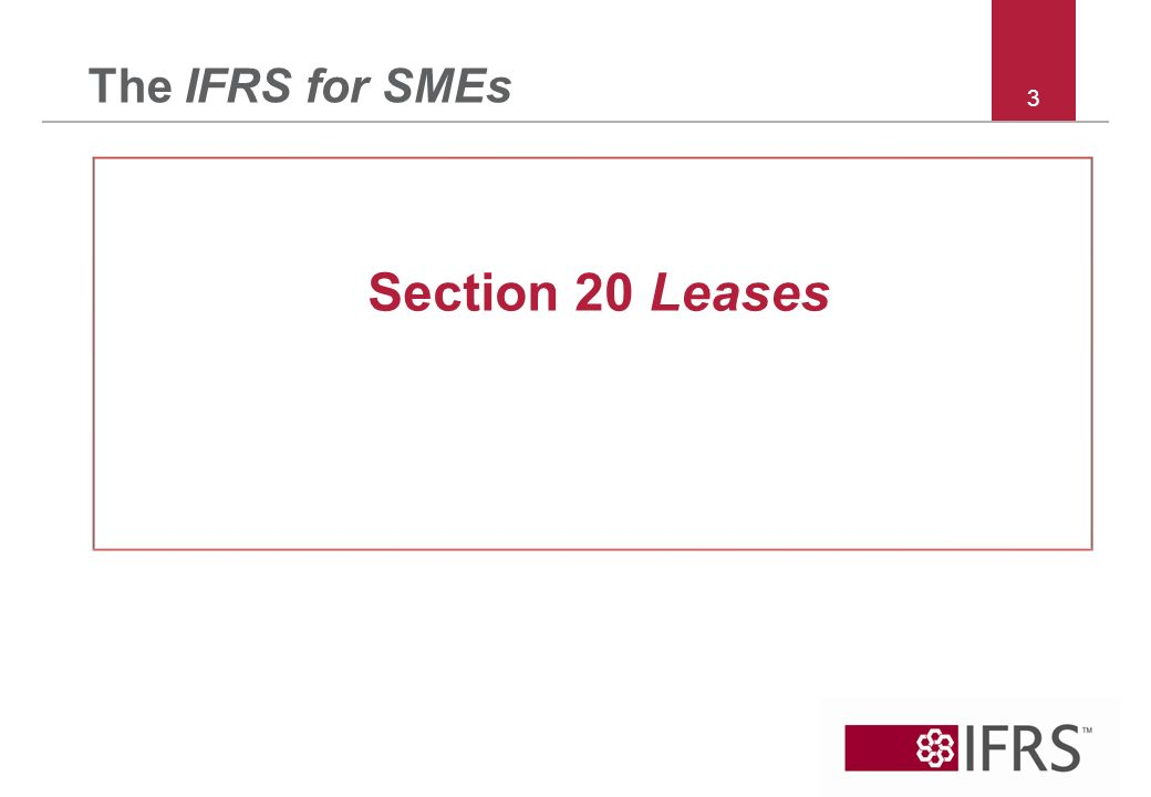 3 The IFRS for SMEs Section 20 Leases