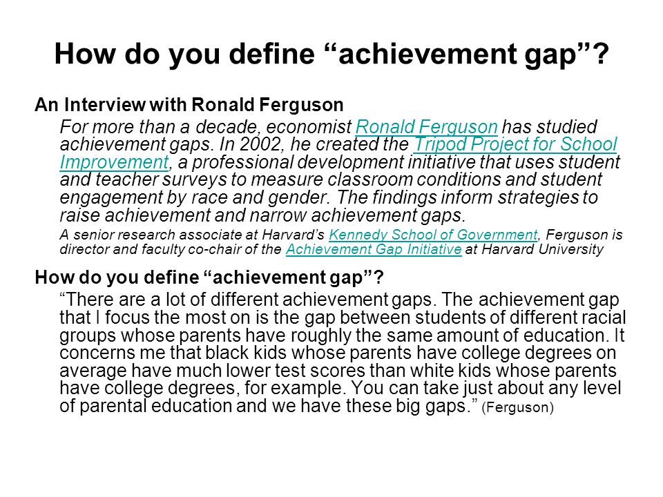 How do you define achievement gap.