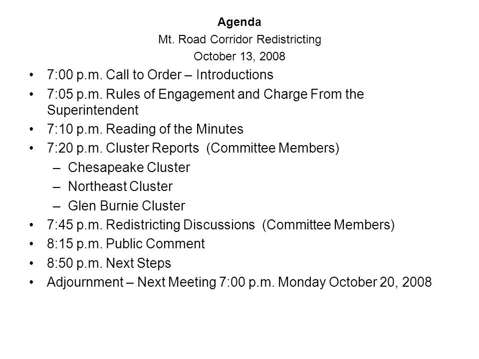 Agenda Mt. Road Corridor Redistricting October 13, :00 p.m.