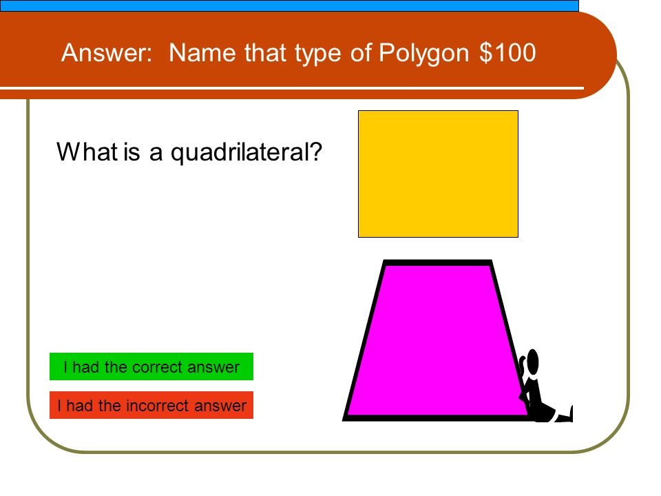What is a quadrilateral.