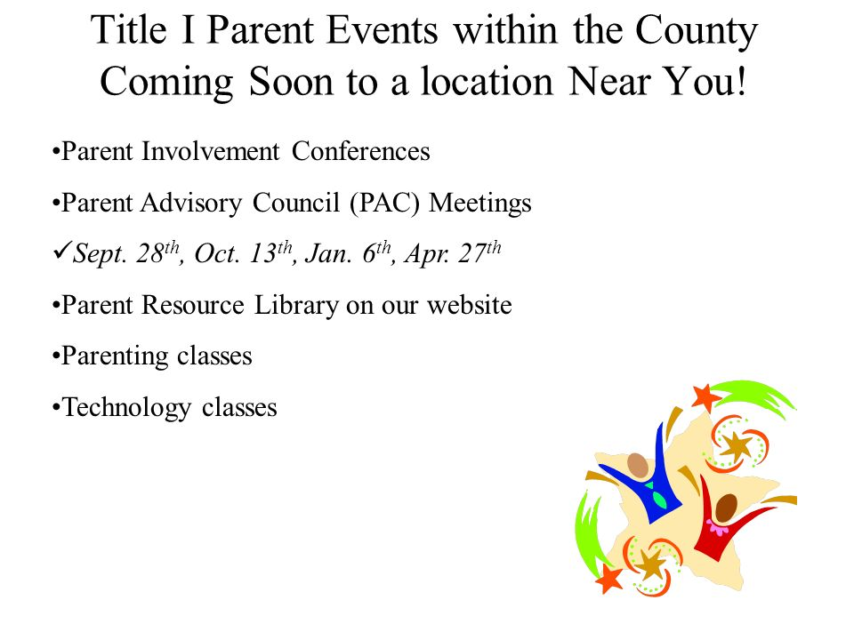 Title I Parent Events within the County Coming Soon to a location Near You.