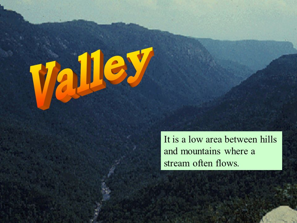It is a deep river valley with steep sides.