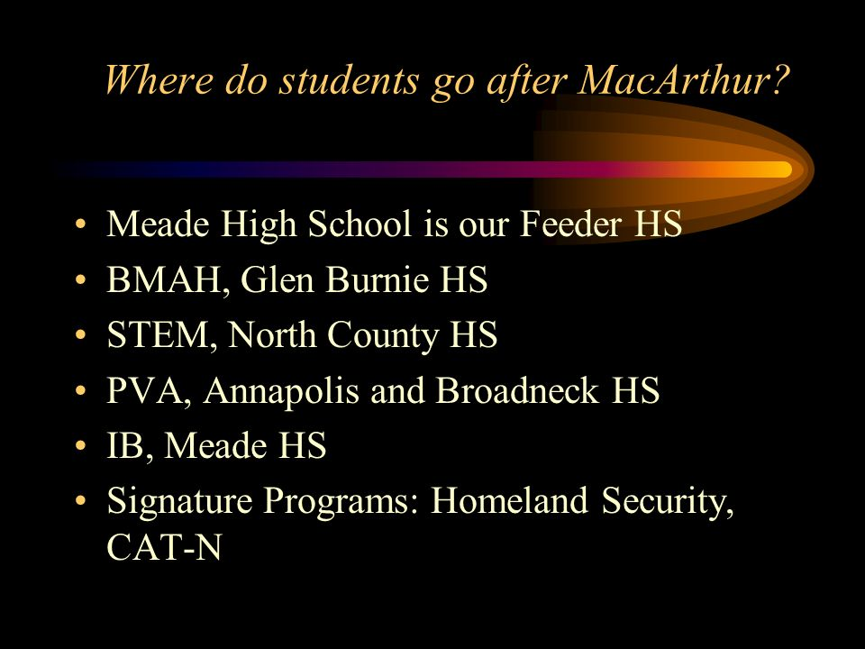 Where do students go after MacArthur.