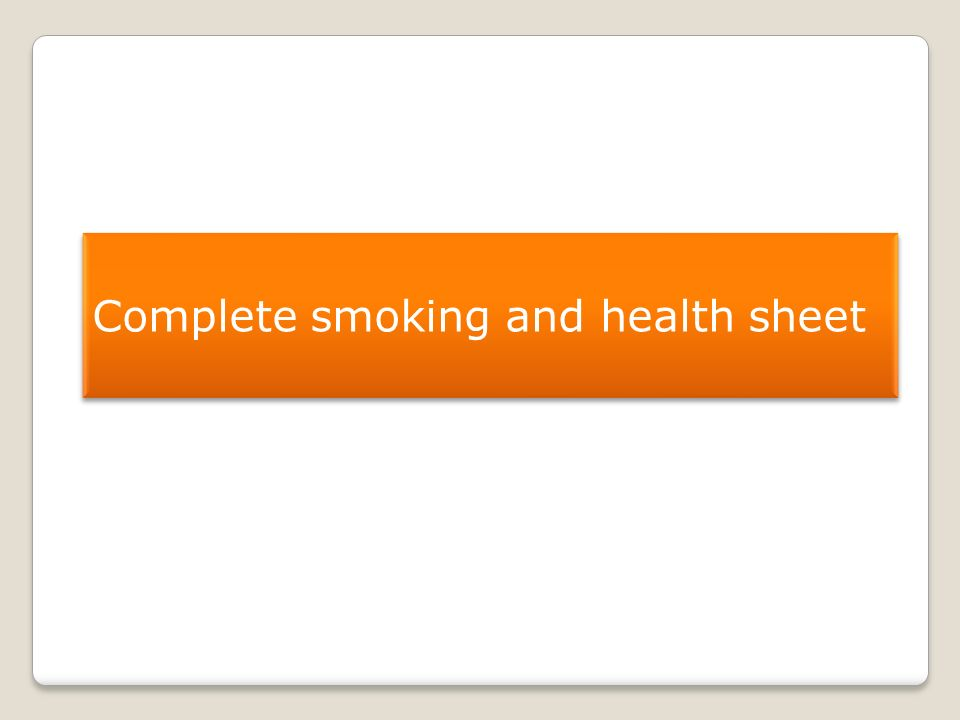 Complete smoking and health sheet