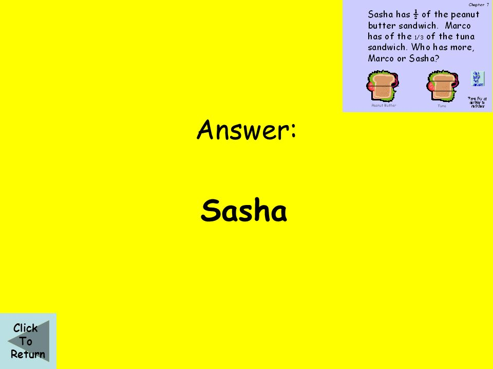 Answer: Sasha Click To Return