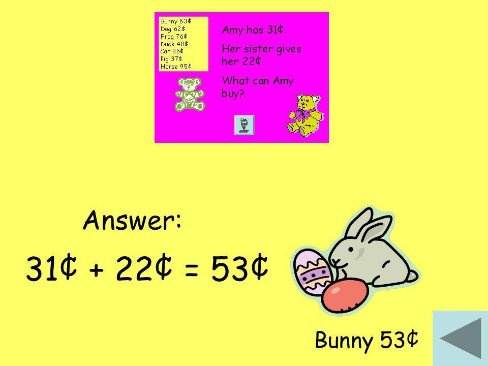 31¢ + 22¢ = 53¢ Bunny 53¢