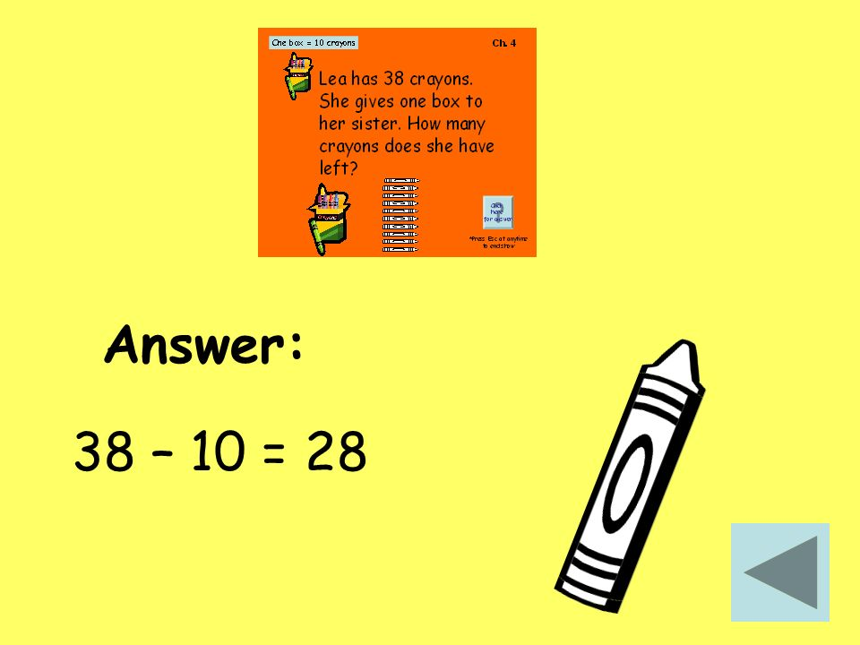 Answer: 38 – 10 = 28