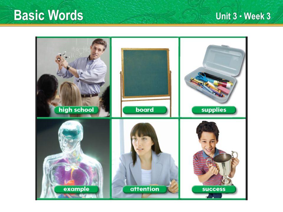 Unit 3 Week 3 Basic Words