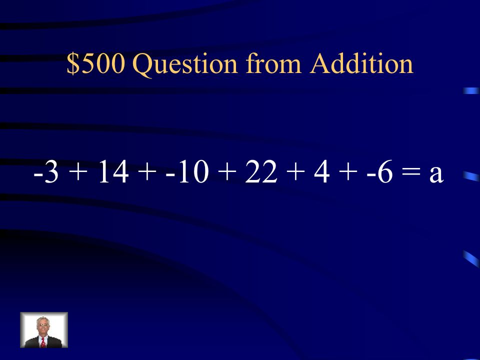 $400 Answer from Addition -12