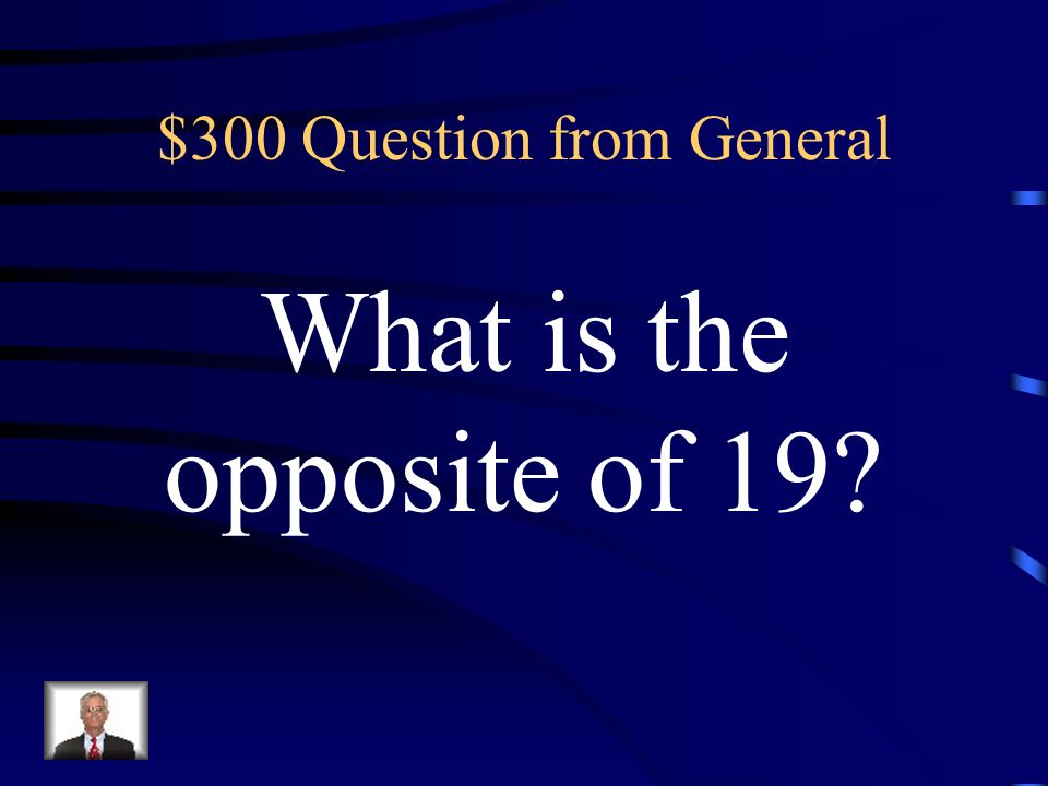 $300 Question from Vocabulary The number of units a number is from zero on a number line