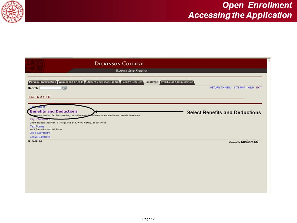 Page 12 Open Enrollment Accessing the Application Select Benefits and Deductions