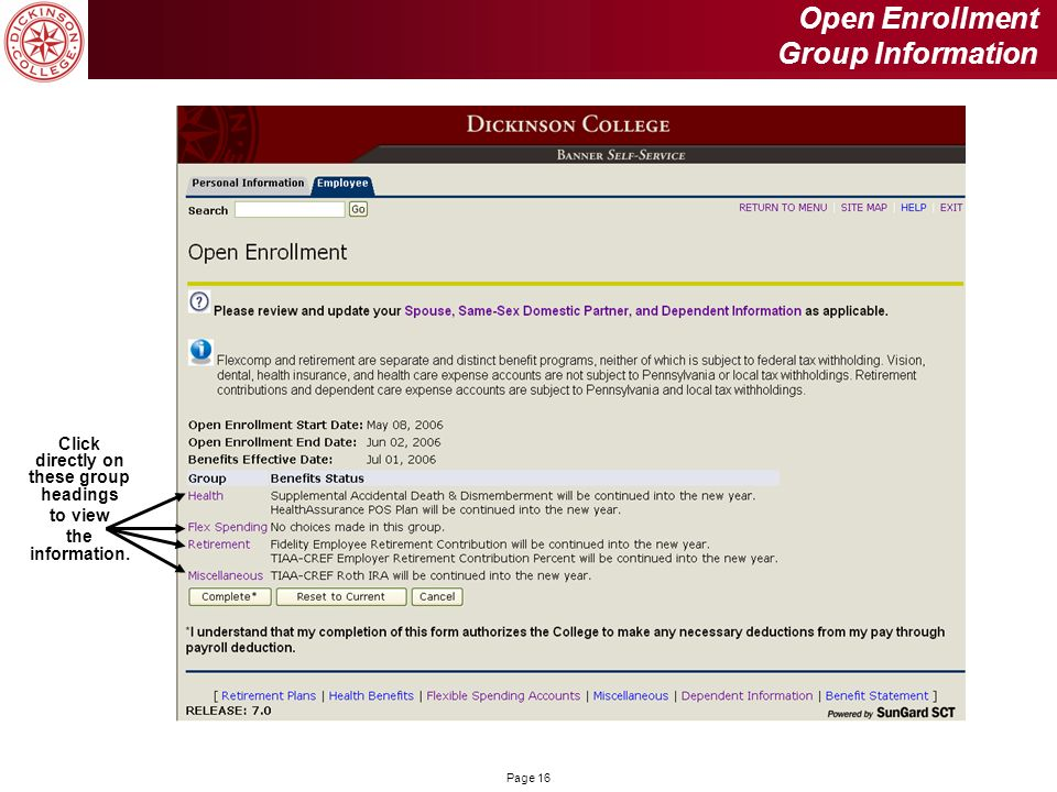 Page 16 Open Enrollment Group Information Click directly on these group headings to view the information.