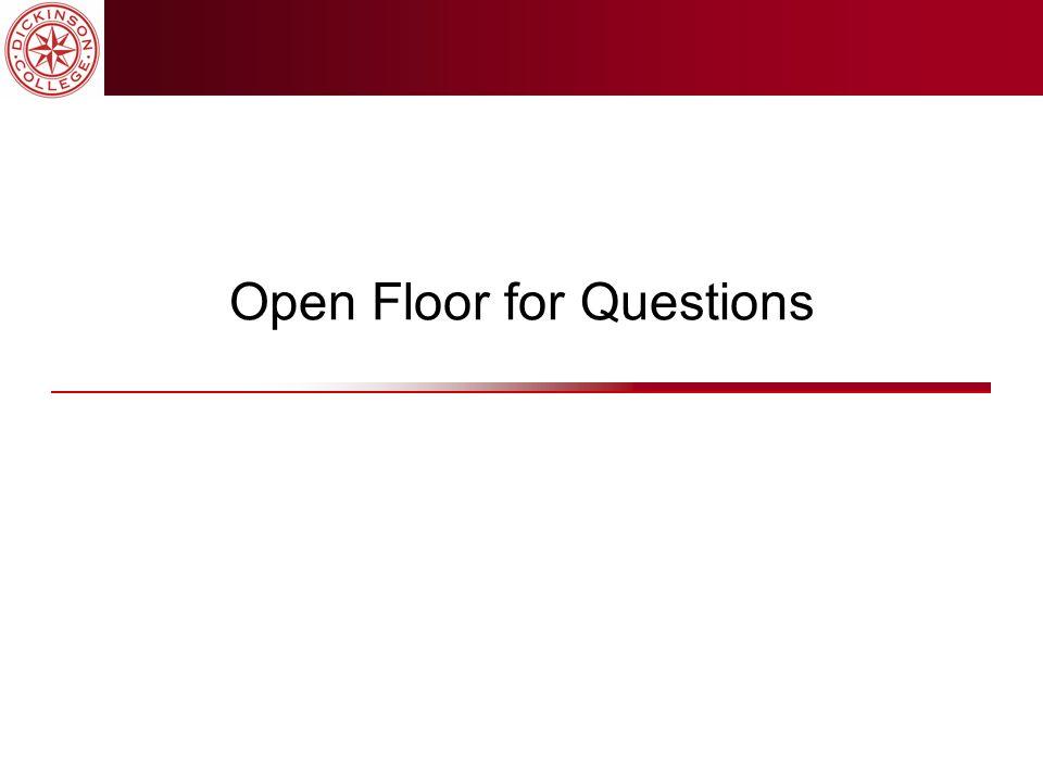 Open Floor for Questions