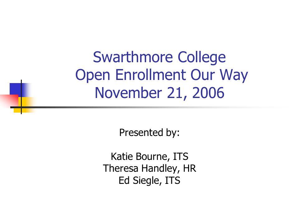 2 Open Enrollment Drudgery Before Web Open Enrollment