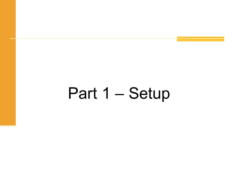 Part 1 – Setup