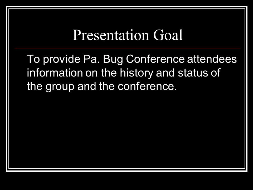 Presentation Goal To provide Pa.