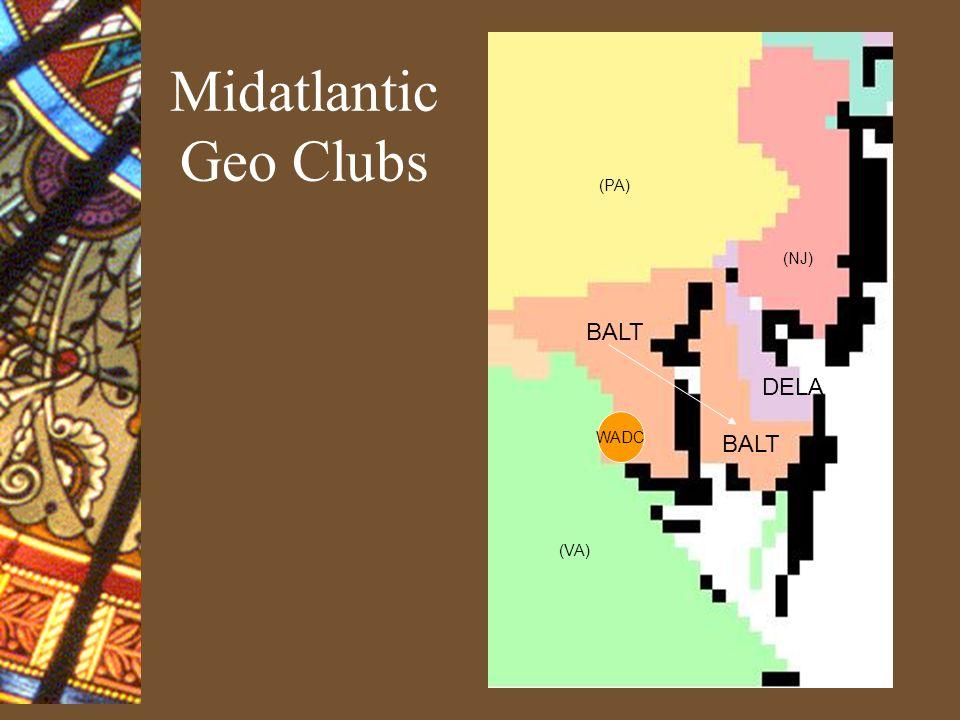 Midatlantic Geo Clubs DELA WADC BALT (PA) (NJ) (VA) BALT