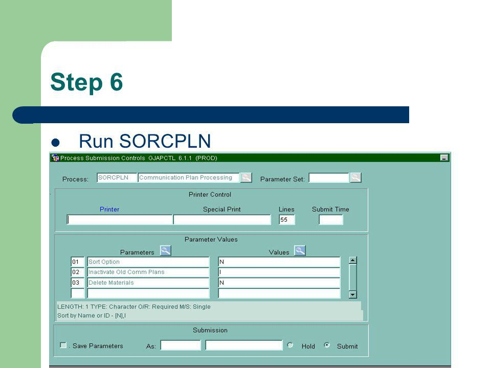 Step 6 Run SORCPLN