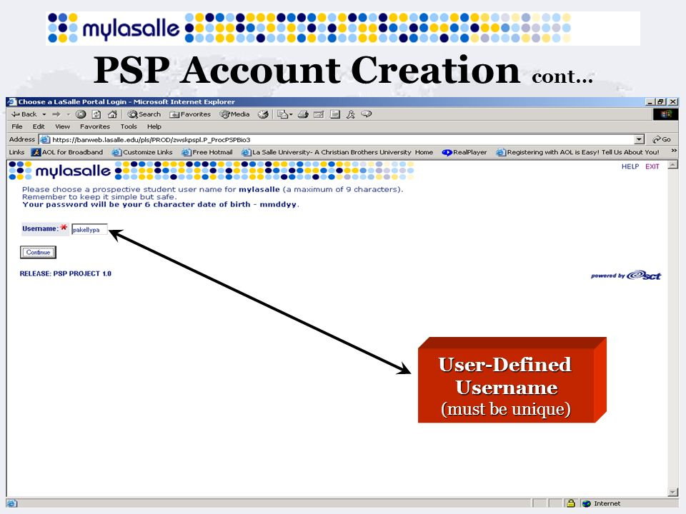 PSP Account Creation cont… User-DefinedUsername (must be unique)