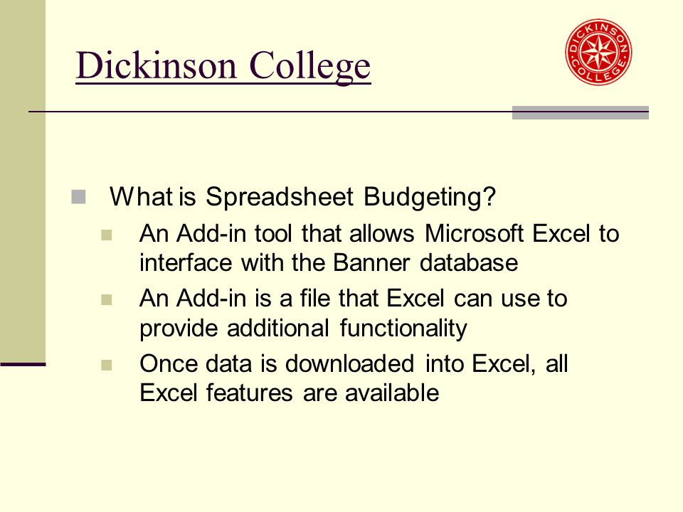Dickinson College What is Spreadsheet Budgeting.