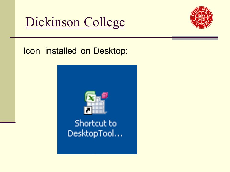 Dickinson College Icon installed on Desktop: