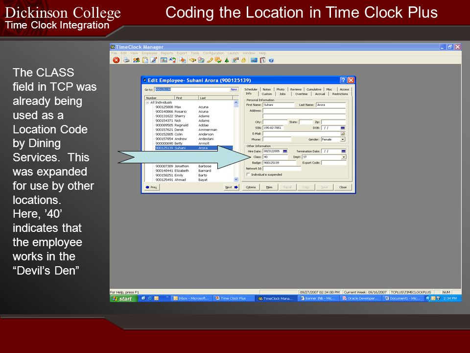 Time Clock Integration Dickinson College The DEPT field in TCP was used as a crosswalk to the Pay Cycle (i.e. Pict Code) in Banner. Identifying the Pa