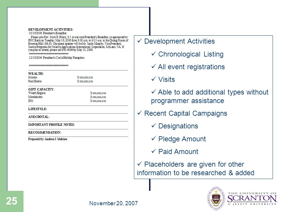 November 20, 2007 25 Development Activities Chronological Listing All event registrations Visits Able to add additional types without programmer assis