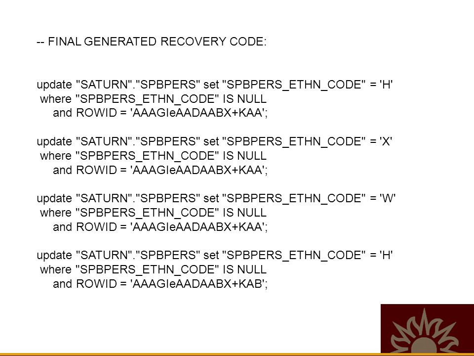 -- FINAL GENERATED RECOVERY CODE: update
