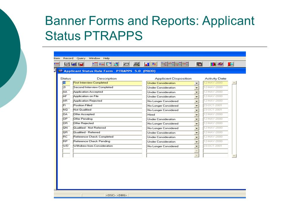 Banner Forms and Reports: Applicant Status PTRAPPS