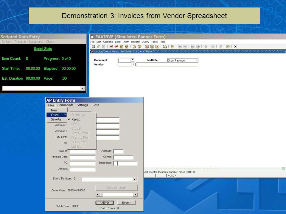 Demo 3 goes here Demonstration 3: Invoices from Vendor Spreadsheet