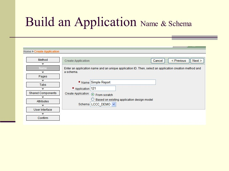 Build an Application Name & Schema