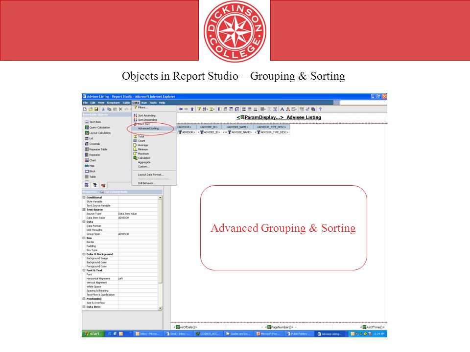 Objects in Report Studio – Grouping & Sorting Advanced Grouping & Sorting