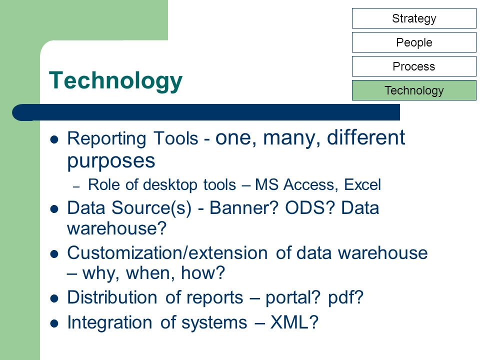 Reporting Tools - one, many, different purposes – Role of desktop tools – MS Access, Excel Data Source(s) - Banner? ODS? Data warehouse? Customization