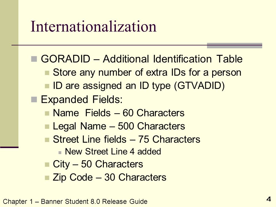 4 Internationalization GORADID – Additional Identification Table Store any number of extra IDs for a person ID are assigned an ID type (GTVADID) Expan