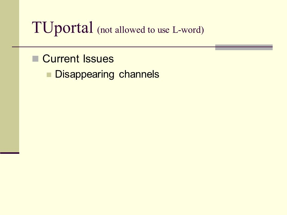 TUportal (not allowed to use L-word) Current Issues Disappearing channels